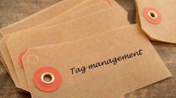 注目集める「タグマネジメント」の意味とツールの比較