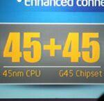 アキバではもう製品は出ちゃったけど、インテルがP45/G45発表!