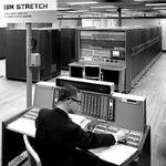 スーパーコンピューターの系譜 スパコンの起源といえるIBM 7030