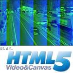 HTML5+JavaScriptでビデオエフェクターに挑戦!