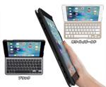 驚異の軽さを体感しませんか?iPad mini 4/Pro用キーボードケース