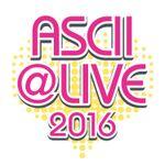 アイドル×デジタルは、かわいくて楽しい 「ASCII @LIVE 2016」のトークを振り返る