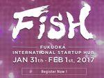 1月31日と2月1日福岡でスタートアップハブイベント「FiSH」開催