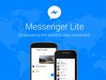 軽量版「Facebook Messenger Lite」、日本でも提供開始