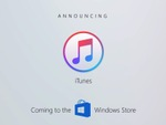 Windows Store版iTunesが年内提供開始、Windows 10 Sでも対応