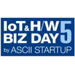 IoT先端スタートアップ30社超が集結!Tech×ビジネスの祭典3月22日開催