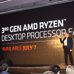 AMDが第3世代Ryzenを発表、7月7日発売