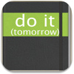 Do it(Tomorrow)