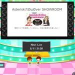 """ライブ動画『SHOWROOM』にモバマスの""""*(Asterisk)""""が出演ですって!"""