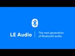完全ワイヤレスを視野に入れた、新しいBluetooth規格「LE Audio」