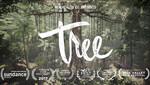 80以上の映画祭・イベントで公式セレクションに選ばれた「TREE」の紹介動画が公開