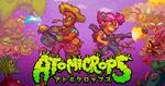 新感覚ファーミングアクション「Atomicrops」、日本公式ウェブサイト公開