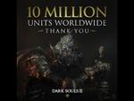 『DARK SOULS Ⅲ』の世界販売本数が1000万本を突破!