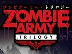 『ゾンビアーミー・トリロジー』発売直前の公式トレイラーを公開!