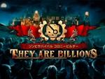 画面を埋め尽くすゾンビに対抗する街を作れ!『They Are Billions』日本版が発売決定!