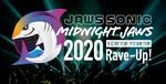 今週末開催!24時間ぶっ通しで楽しむ「JAWS SONIC 2020&MIDNIGHT JAWS 2020」