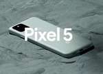 一足先に5G対応の新モデル! グーグル「Pixel 5」「Pixel 4 5G」発表
