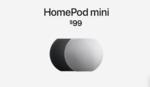 アップル、HomePod miniを発表。価格は99ドル