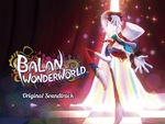 『バランワンダーワールド』のゲーム内楽曲をまるごと楽しめるサウンドトラックが3月31日に発売決定!