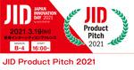 変革の時代に挑戦するベンチャー5社が登壇「JID Product Pitch 2021」開催
