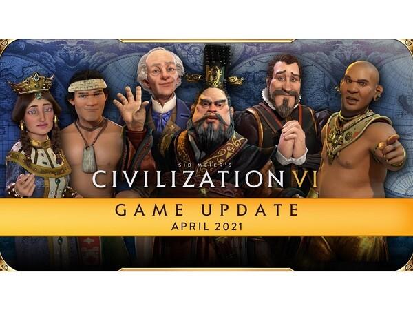 『シヴィライゼーション VI』最後のゲーム・アップデートが4月23日に配信!