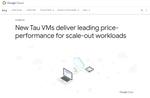 AMD、GoogleのTau VMインスタンスに第3世代EPYCプロセッサーを提供