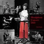 KORG Live Exteremeで4Kハイレゾ品質、藤田恵美「Headphone Concert 2021」の配信が決定