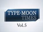 """『MELTY BLOOD: TYPE LUMINA』の最新情報も!""""TYPE-MOON TIMES Vol.5""""が8月24日20時より配信決定"""